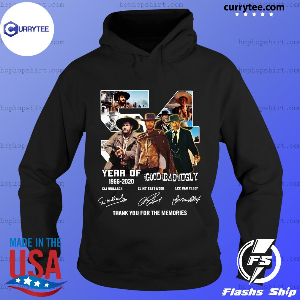 54 Years Of The Good The Bad The Ugly 1966 2020 Eli Wallach Clint Eastwood Lee Van Cleef Thank Shirt Hoodie