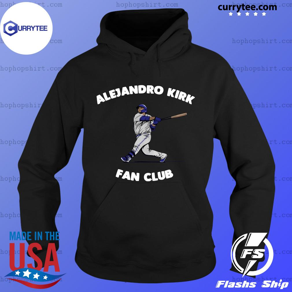 Alejandro Kirk Fan Club Shirt Hoodie