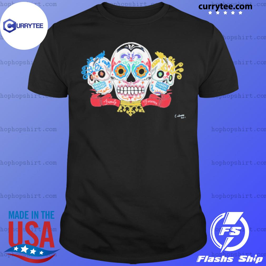 Sugar Skulls 3 Brothers Family Forever Day Of The Dead shirt