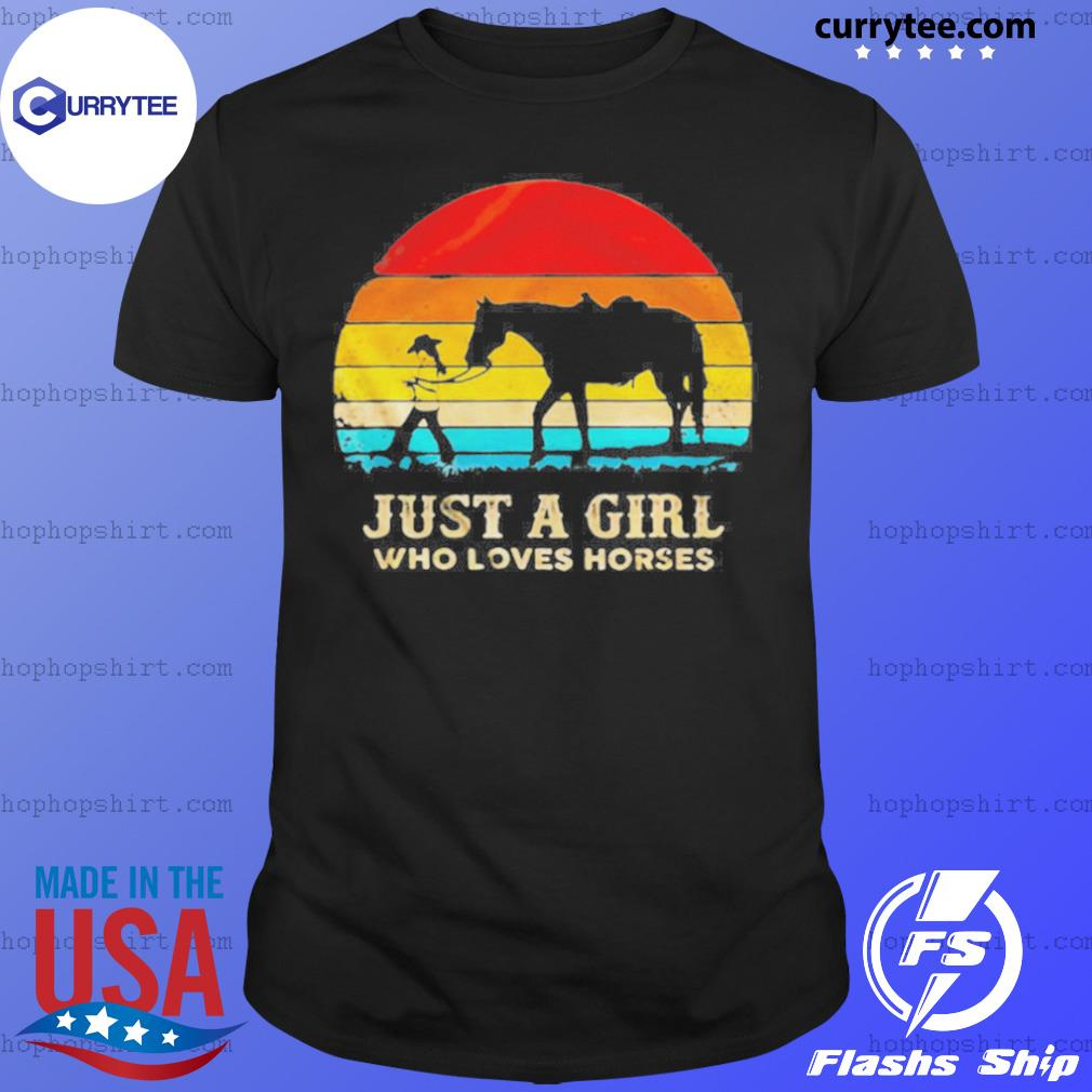 Vintage Just A Girl Who Loves Horses shirt