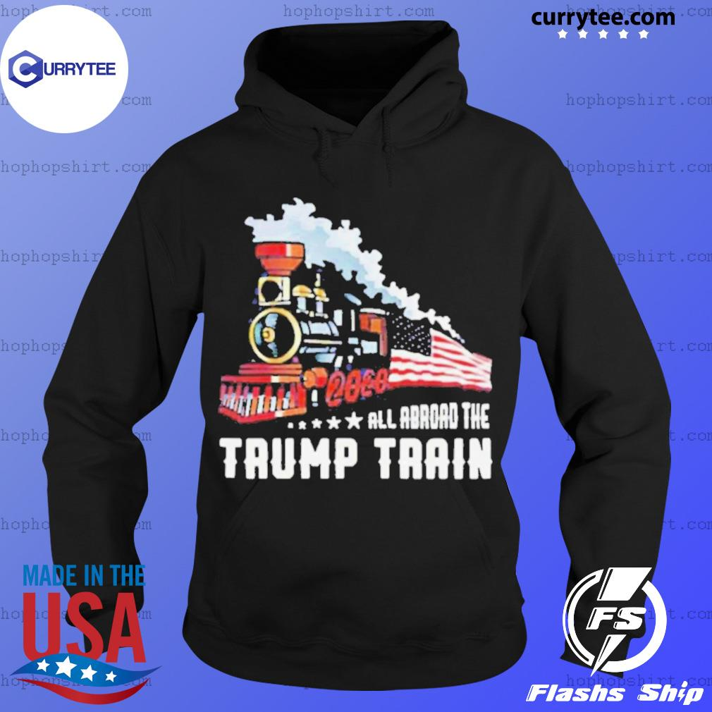 2020 All Aboard The Trump Train s Hoodie