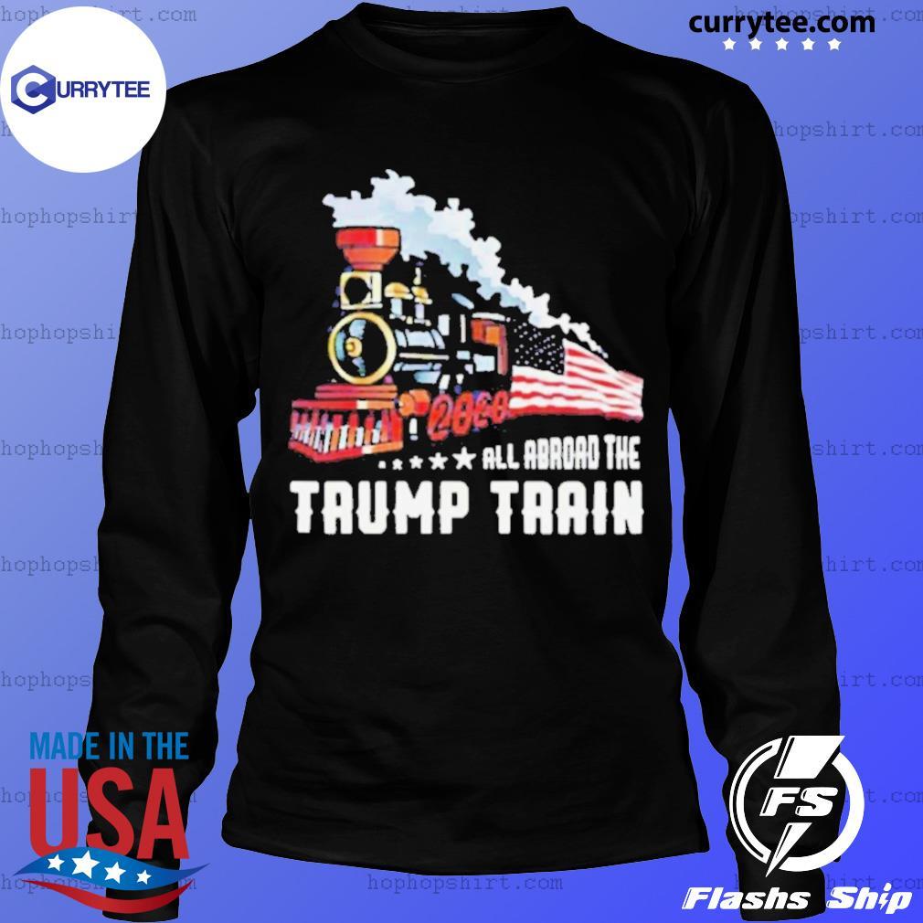 2020 All Aboard The Trump Train s LongSleeve