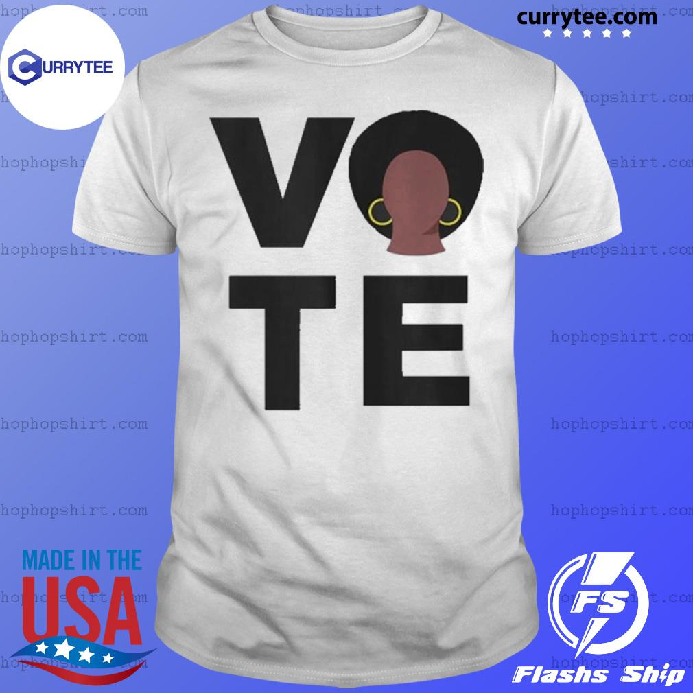 Black Women Vote Political Election Black Votes Matter shirt