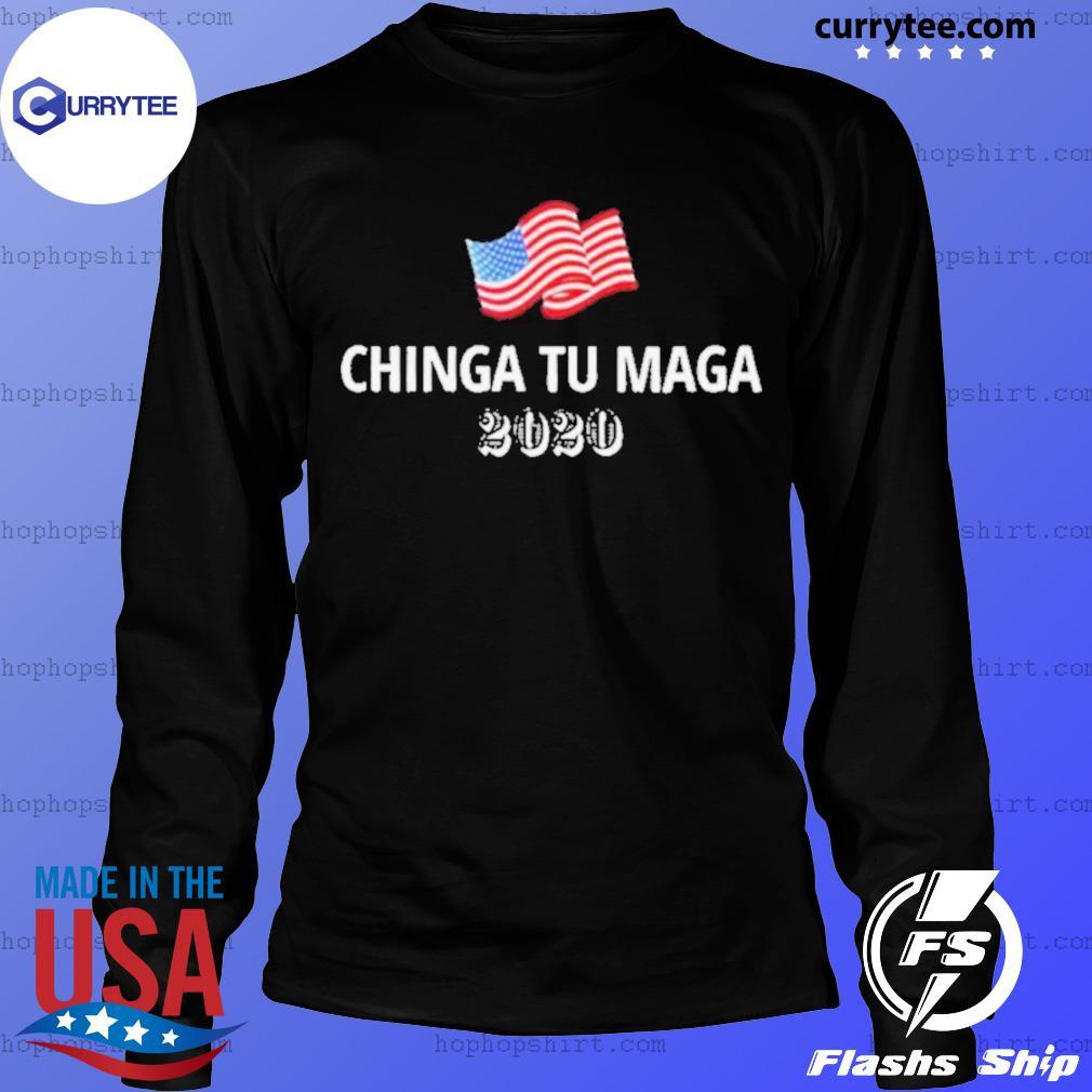 Chinga Tu Maga 2020 Flag US s LongSleeve
