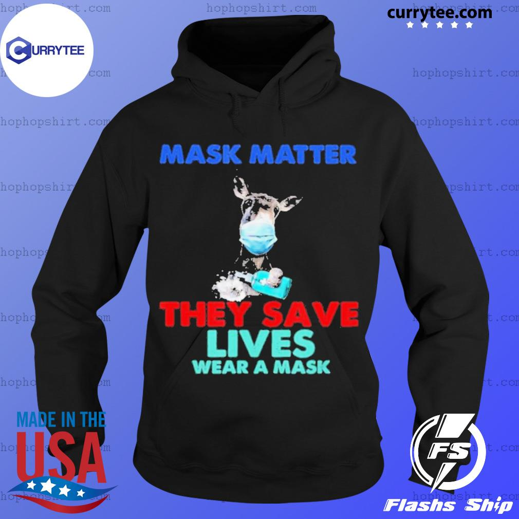 Donkey Mask Matter They Save Lives Wear A Mask s Hoodie