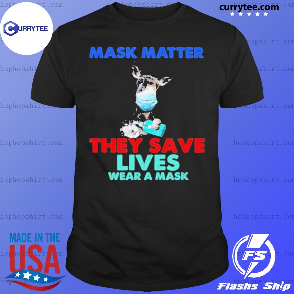 Donkey Mask Matter They Save Lives Wear A Mask shirt