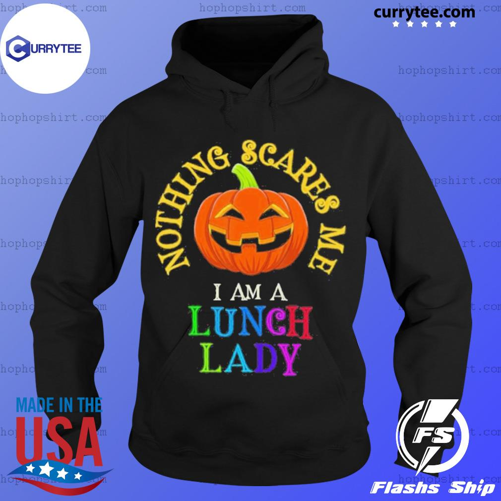 This is My Spooky Nothing Scares Me I am a Lunch Lady Halloween Shirt Hoodie