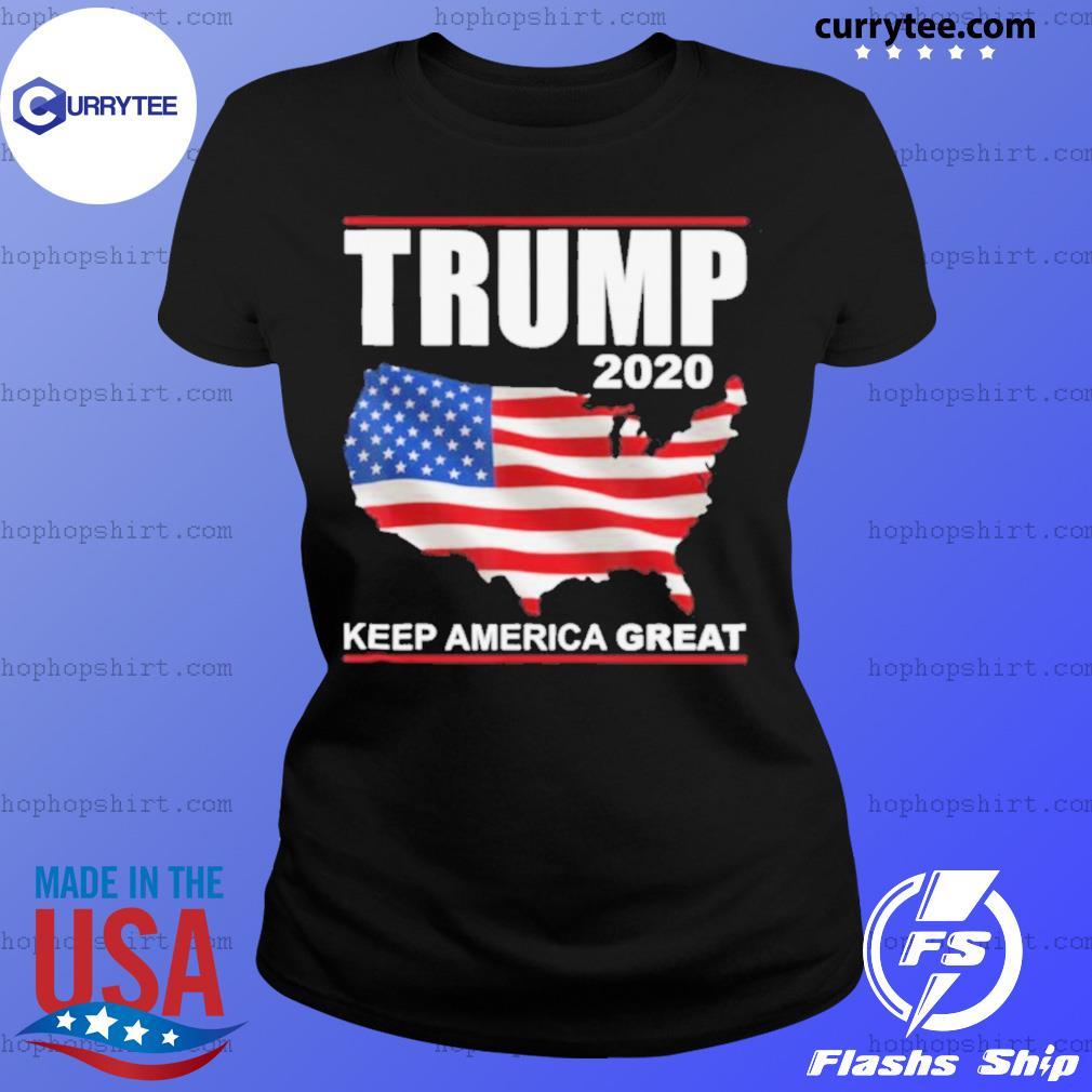 Trump 2020 USA Flag Keep America Great Vote Trump s Ladies Tee
