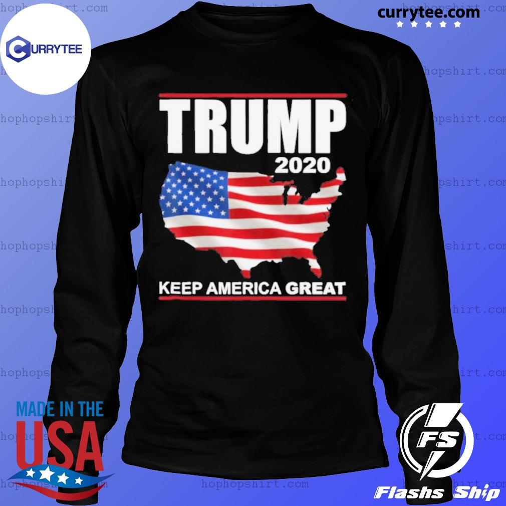 Trump 2020 USA Flag Keep America Great Vote Trump s LongSleeve