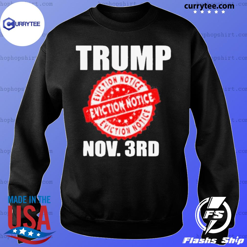 Trump Eviction Notice 2020 Election Day s Sweater