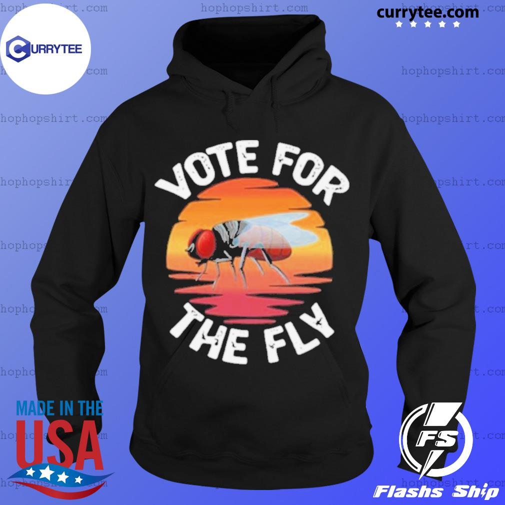 Vote For The Fly Retro s Hoodie