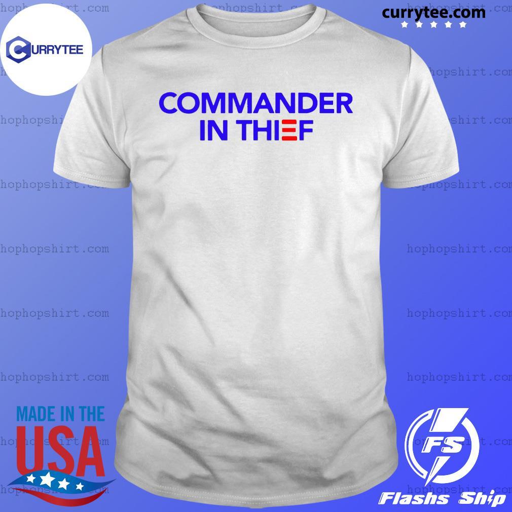 Commander In Thief Shirt