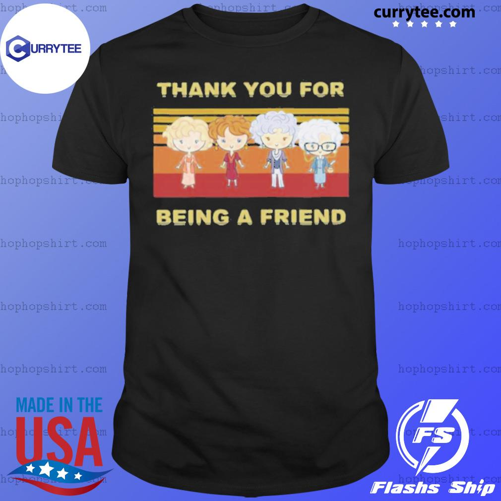 Golden Girls Thank You For Being A Friend Vintage Retro shirt