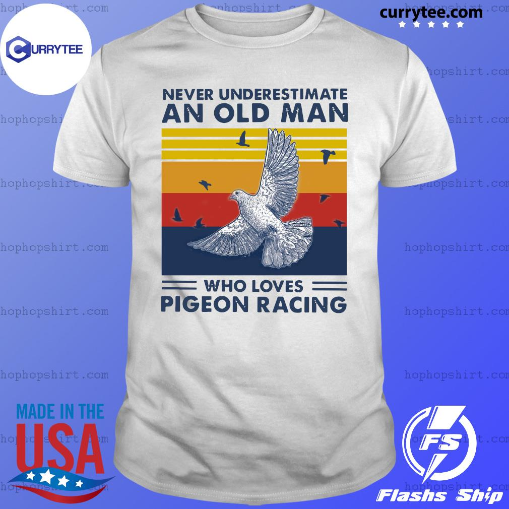 Never Underestimate Who Loves Pigeon Racing Vintage Retro Shirt