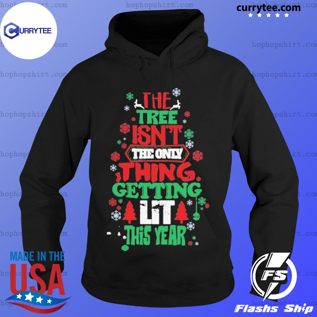 The Free Isn't The Only Thing Getting Lit This Year Merry Christmas sweats Hoodie