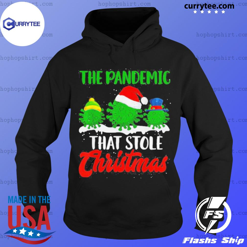 The Pandemic That Stole Christmas 2020 Ugly Tacky sweats Hoodie