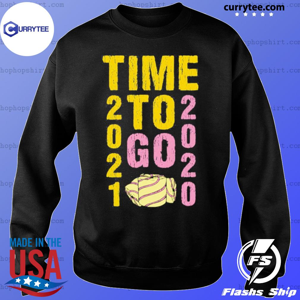 Time To Go 2020 Goodbye 2020 Hello 2021 Gold And Pink Toilet Paper s Sweater