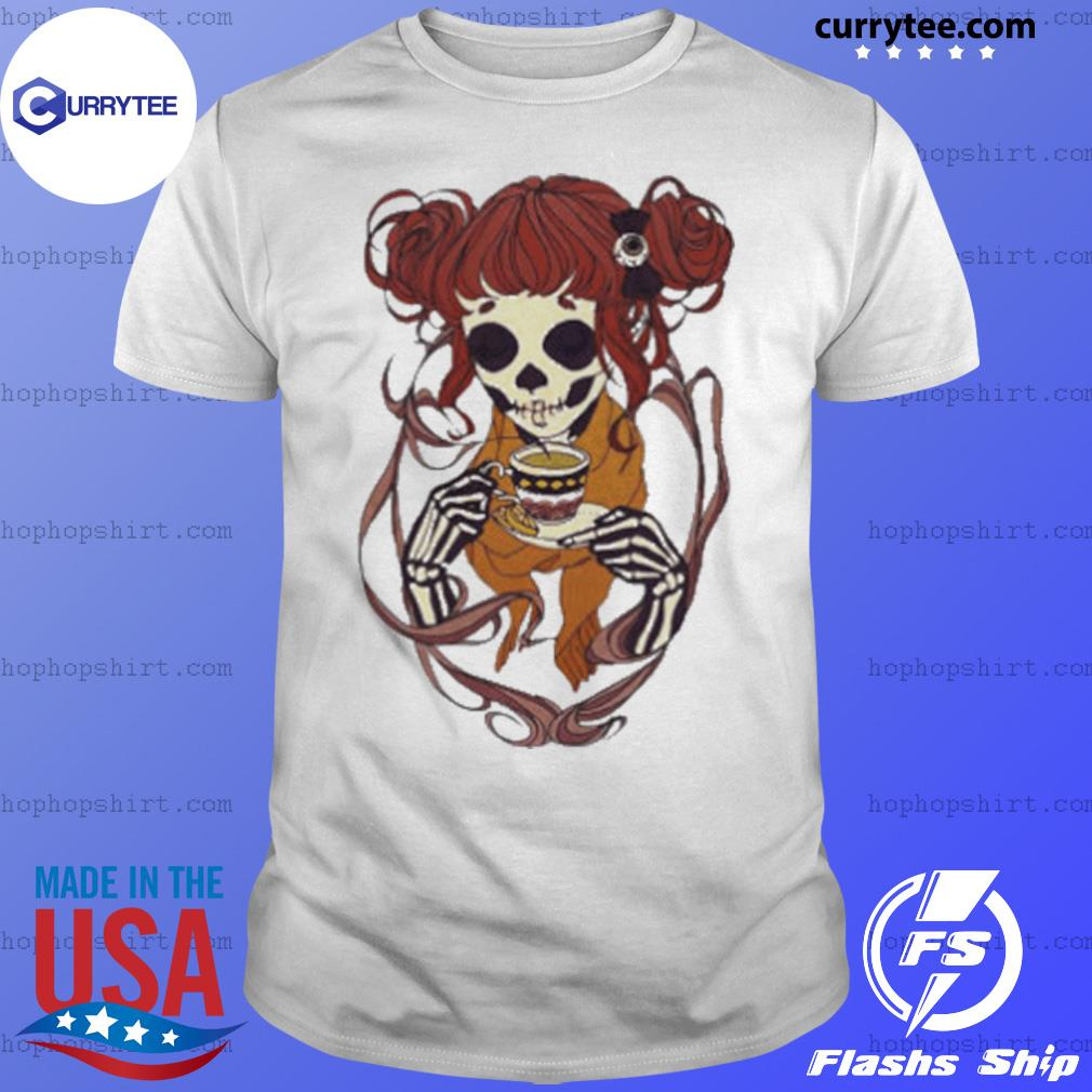 Skeleton Girl Drinking Tea shirt