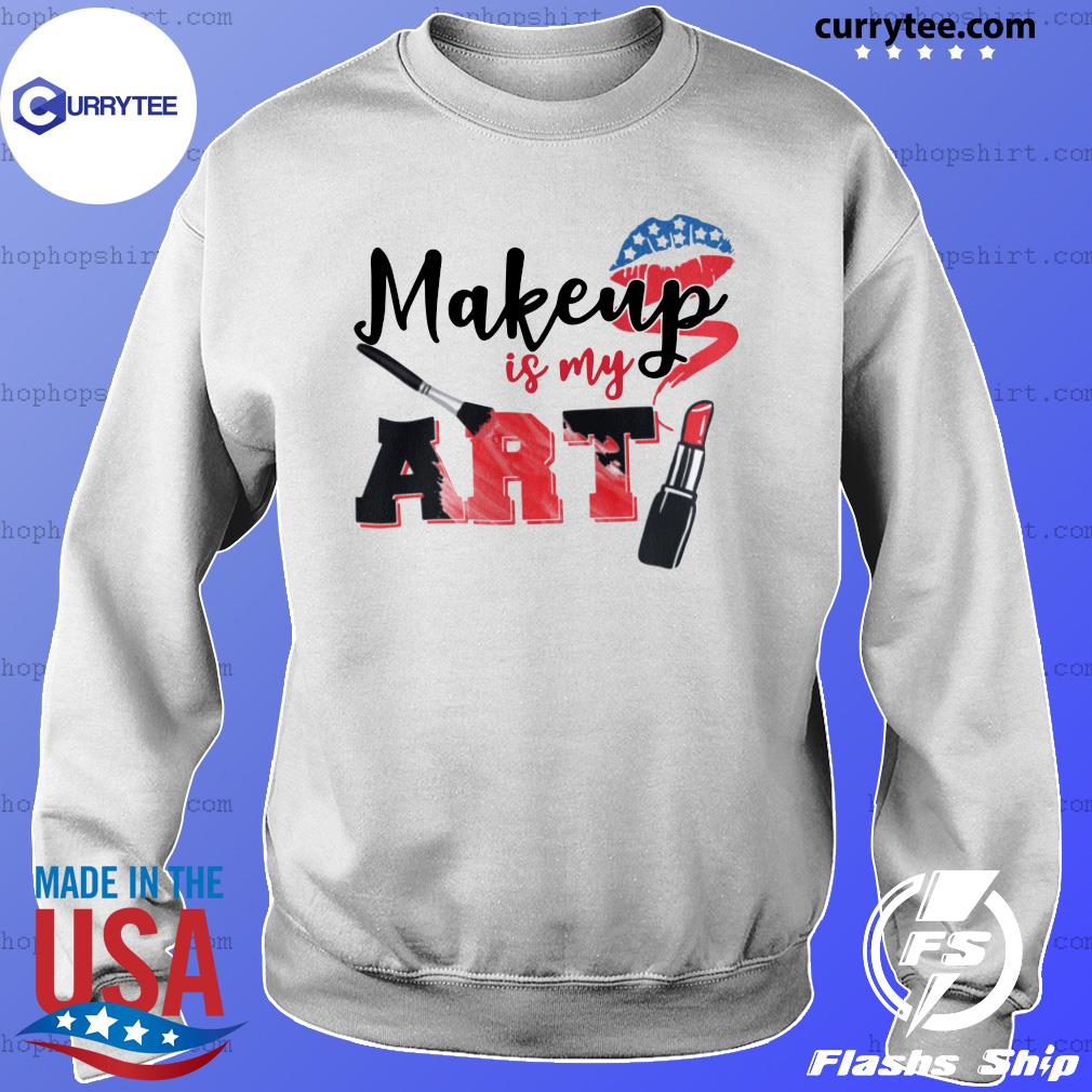 Lip Makeup Is My Art 2021 Shirt Sweater