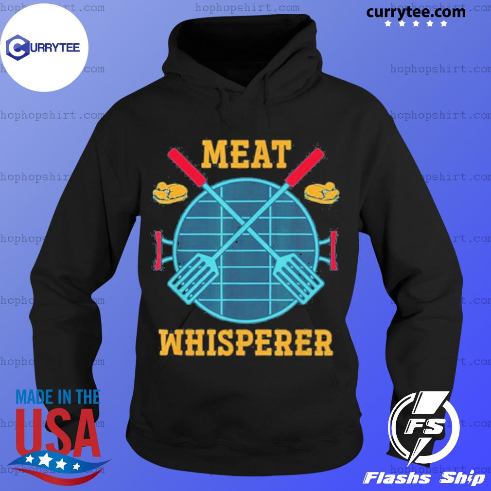 Meat Whisperer Smoked Meat Grilling BBQ Chef Barbecue s Hoodie